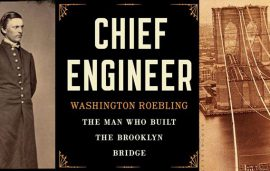 "Meet the Expert: Erica Wagner: author of ""Chief Engineer: Washington Roebling, The Man Who Built the Brooklyn Bridge"""